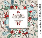 christmas and new year card... | Shutterstock .eps vector #534404404