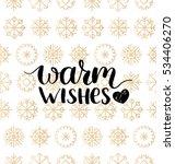 vector warm wishes lettering... | Shutterstock .eps vector #534406270