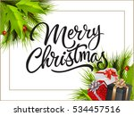 merry christmas lettering and... | Shutterstock .eps vector #534457516