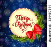 merry christmas lettering with... | Shutterstock .eps vector #534457594