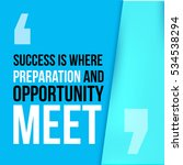 success where preparation and... | Shutterstock . vector #534538294