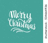 christmas card template. hand... | Shutterstock .eps vector #534664936