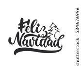 feliz navidad   lettering... | Shutterstock . vector #534676996
