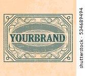 antique label  vintage frame... | Shutterstock .eps vector #534689494