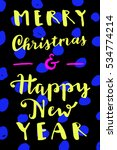 merry christmas and  happy new...   Shutterstock .eps vector #534774214