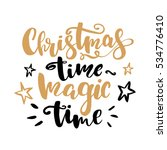 Christmas Time Magic Lettering...