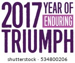 2017 year of enduring triumph... | Shutterstock .eps vector #534800206