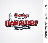 honolulu vacation greetings | Shutterstock . vector #534813028