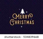 merry christmas text design.... | Shutterstock .eps vector #534839668