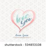 love you in heart frame vintage ... | Shutterstock .eps vector #534853108