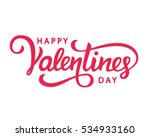 Happy Valentines Day typography poster with handwritten calligraphy text, isolated on white background. Vector Illustration | Shutterstock vector #534933160