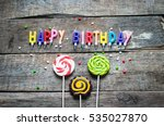 colorful happy birthday candles | Shutterstock . vector #535027870