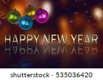 image of ornament ball. happy... | Shutterstock . vector #535036420