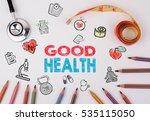 good health concept. healty... | Shutterstock . vector #535115050