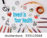 invest in your health concept.... | Shutterstock . vector #535115068