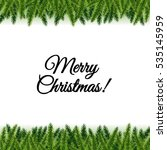 christmas postcard with tree... | Shutterstock .eps vector #535145959