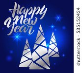 happy new year lettering. hand... | Shutterstock .eps vector #535152424