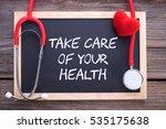 health slogan message  take... | Shutterstock . vector #535175638