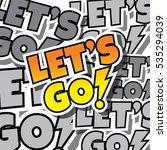 cartoon comic text template let'... | Shutterstock . vector #535294039