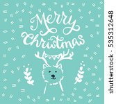 merry christmas calligraphic... | Shutterstock .eps vector #535312648
