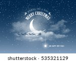 magic merry christmas and happy ... | Shutterstock .eps vector #535321129