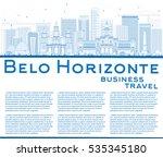 outline belo horizonte skyline... | Shutterstock .eps vector #535345180