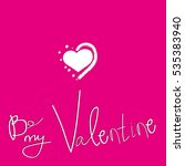 be my valentine inscription on... | Shutterstock .eps vector #535383940