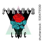 Stock vector rose print with forever love text rock and roll print in vector 535475530