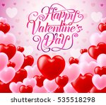 red and pink hearts with happy... | Shutterstock .eps vector #535518298