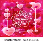 happy valentines day with...   Shutterstock .eps vector #535518316