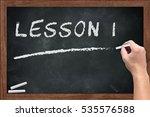 """lesson 1"" white chalk text... | Shutterstock . vector #535576588"
