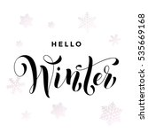 hello winter text calligraphy... | Shutterstock .eps vector #535669168