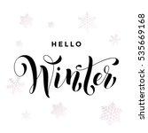 hello winter text calligraphy...   Shutterstock .eps vector #535669168