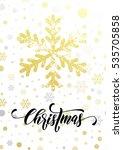 golden snowflake of glitter for ... | Shutterstock .eps vector #535705858