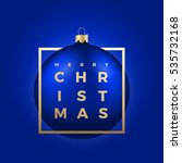 christmas ball on blue... | Shutterstock .eps vector #535732168
