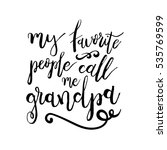my favorite people call me... | Shutterstock .eps vector #535769599