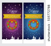 happy holidays. greeting cards | Shutterstock .eps vector #535772788