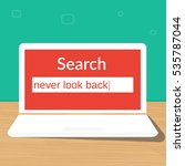 never look back search laptop | Shutterstock .eps vector #535787044