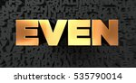 even   gold text on black... | Shutterstock . vector #535790014