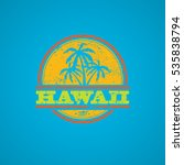 colorful grunge hawaii label... | Shutterstock .eps vector #535838794