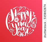 happy new year  lettering... | Shutterstock .eps vector #535842874