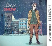 let it snow. winter fashion... | Shutterstock .eps vector #535867144