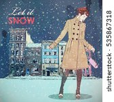 let it snow. winter fashion... | Shutterstock .eps vector #535867318