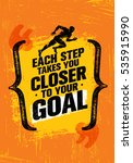 each step takes you closer to... | Shutterstock .eps vector #535915990