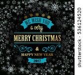 typographic retro christmas... | Shutterstock . vector #536124520