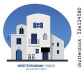 mediterranean houses. vector...   Shutterstock .eps vector #536124580