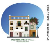 mediterranean houses. vector... | Shutterstock .eps vector #536124586