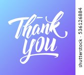 thank you hand drawn lettering. ...   Shutterstock .eps vector #536126884