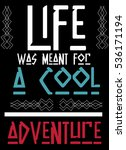 life adventure quote t shirt... | Shutterstock .eps vector #536171194