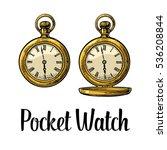 antique pocket watch with metal ... | Shutterstock .eps vector #536208844